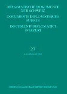 Bild von Zala, Sacha (Hrsg.): Diplomatische Dokumente der Schweiz / Documents diplomatiques suisse / Documenti diplomatici svizzeri
