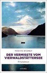 Bild von Widmer, Martin: Der Vermisste vom Vierwaldstättersee