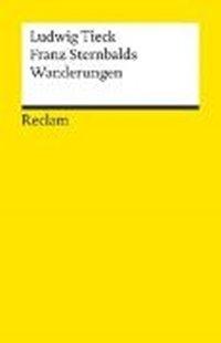 Bild von Tieck, Ludwig : Franz Sternbalds Wanderungen