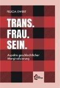 Bild von Trans. Frau. Sein