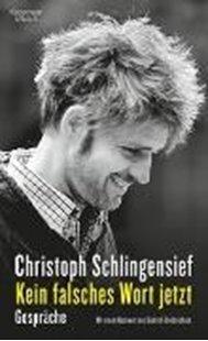 Bild von Schlingensief, Christoph : Kein falsches Wort jetzt