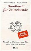 Bild von Passig, Kathrin : Handbuch für Zeitreisende