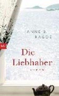 Bild von Ragde, Anne B. : Die Liebhaber