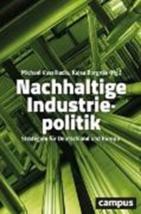 Bild von Vassiliadis, Michael (Hrsg.) : Nachhaltige Industriepolitik