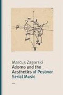 Bild von Adorno and the Aesthetics of Postwar Serial Music