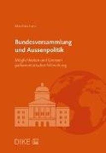Bild von Lanz, Matthias: Bundesversammlung und Aussenpolitik