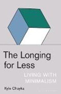 Bild von The Longing for Less