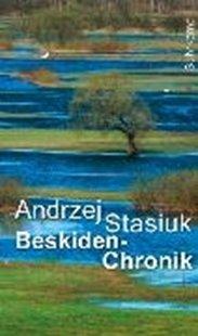 Bild von Stasiuk, Andrzej : Beskiden-Chronik