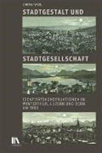 Bild von Fasol, Laura: Stadtgestalt und Stadtgesellschaft