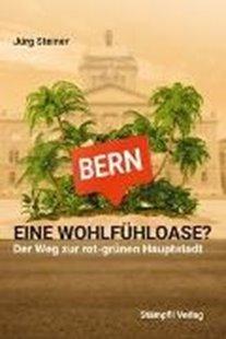 Bild von Steiner, Jürg: Bern - eine Wohlfühloase?