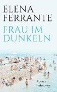 Bild von Ferrante, Elena : Frau im Dunkeln