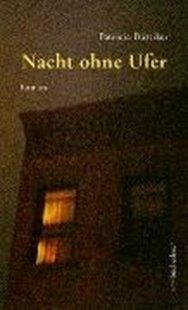 Bild von Büttiker, Patricia: Nacht ohne Ufer