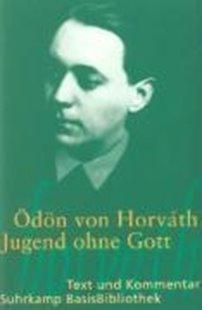 Bild von Horváth, Ödön von : Jugend ohne Gott