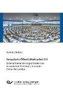 Bild von Oelsner, Karoline: Europäische Öffentlichkeitsarbeit 2.0. Kommunikation der Abgeordneten des Europäischen Parlaments in sozialen Online-Netzwerken