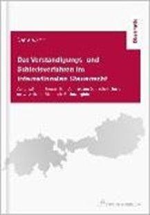 Bild von Das Verständigungs- und Schiedsverfahren im internationalen Steuerrecht