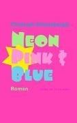 Bild von Neon Pink & Blue