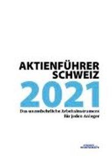 Bild von Verlag Finanz und Wirtschaft AG: Aktienführer Schweiz 2021