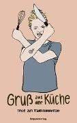 Bild von Kronenberg, Heidi (Hrsg.) : Gruß aus der Küche