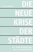 Bild von Hubeli, Ernst: Die neue Krise der Städte