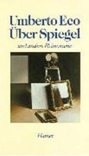 Bild von Eco, Umberto : Über Spiegel und andere Phänomene