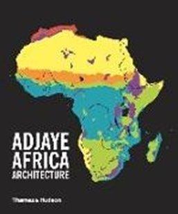 Bild von Adjaye, David : Adjaye · Africa · Architecture