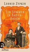 Bild von Zypkin, Leonid : Ein Sommer in Baden-Baden