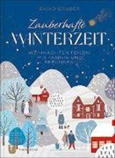 Bild von Gruber, Enikö: Zauberhafte Winterzeit