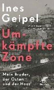 Bild von Geipel, Ines: Umkämpfte Zone