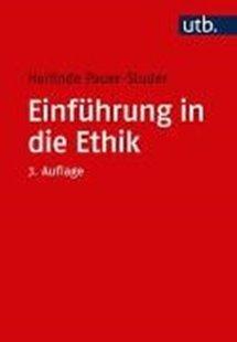 Bild von Pauer-Studer, Herlinde: Einführung in die Ethik