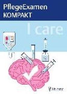 Bild von I care - PflegeExamen KOMPAKT