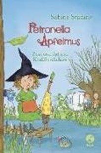 Bild von Städing, Sabine : Petronella Apfelmus - Zauberschlaf und Knallfroschchaos