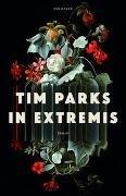 Bild von Parks, Tim : In Extremis
