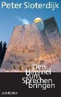 Bild von Sloterdijk, Peter: Den Himmel zum Sprechen bringen