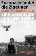Bild von Bogdal, Klaus-Michael: Europa erfindet die Zigeuner