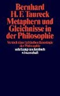 Bild von Taureck, Bernhard H. F.: Metaphern und Gleichnisse in der Philosophie