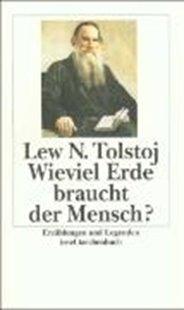 Bild von Tolstoj, Lew : Wieviel Erde braucht der Mensch?