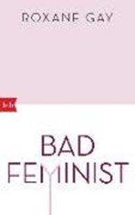 Bild von Gay, Roxane : Bad Feminist