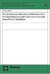 Bild von Die Europäische Menschenrechtskonvention in internationalen und nicht-internationalen bewaffneten Konflikten