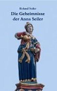 Bild von Die Geheimnisse der Anna Seiler