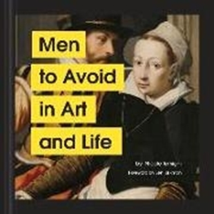 Bild von Tersigni, Nicole: Men to Avoid in Art and Life