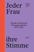 Bild von Schmid, Denise (Hrsg.): Jeder Frau ihre Stimme