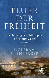 Bild von Eilenberger, Wolfram: Feuer der Freiheit