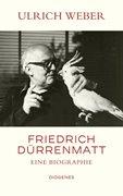 Bild von Weber, Ulrich: Friedrich Dürrenmatt