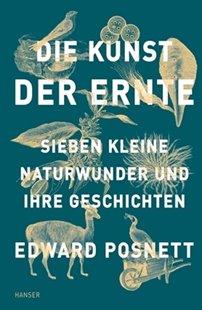Bild von Posnett, Edward : Die Kunst der Ernte