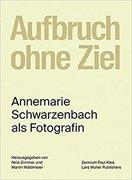 Bild von Zimmer, Nina (Hrsg.) : Aufbruch ohne Ziel