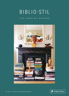 Bild von Freudenberger, Nina : BiblioStil: Vom Leben mit Büchern