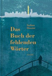 Bild von Massini, Stefano : Das Buch der fehlenden Wörter