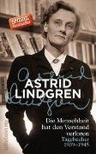 Bild von Lindgren, Astrid : Die Menschheit hat den Verstand verloren