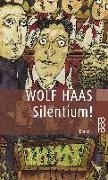 Bild von Haas, Wolf: Silentium!