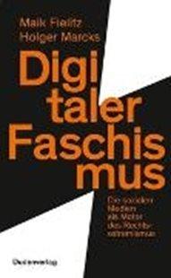 Bild von Fielitz, Maik : Digitaler Faschismus